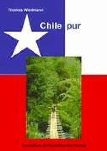 Chile pur - Thomas Wiedmann, 2006
